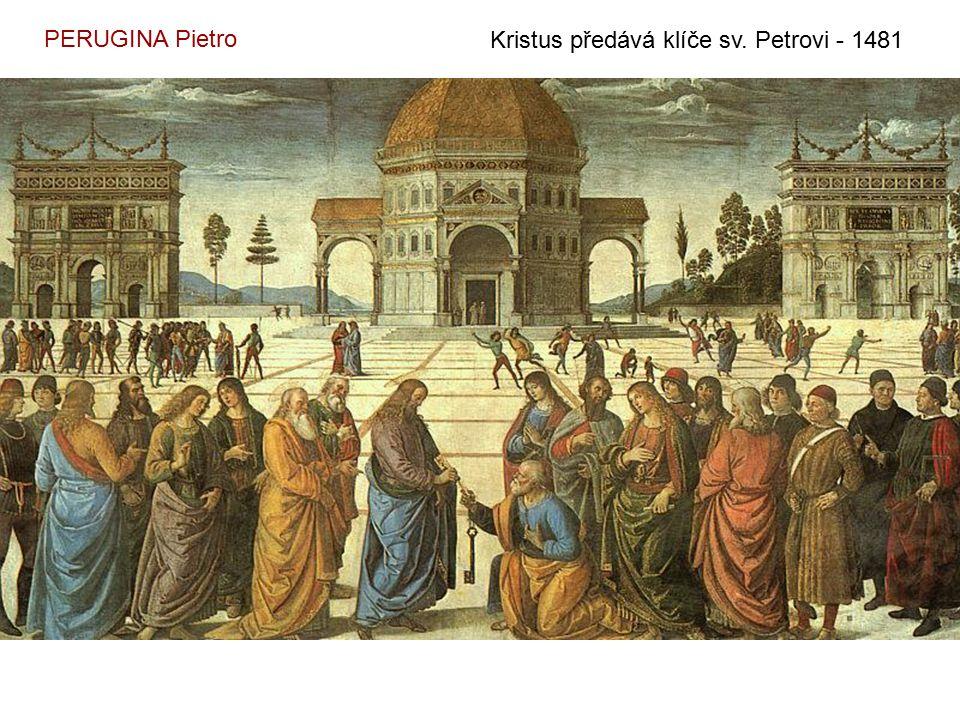 PERUGINA Pietro Kristus předává klíče sv. Petrovi - 1481