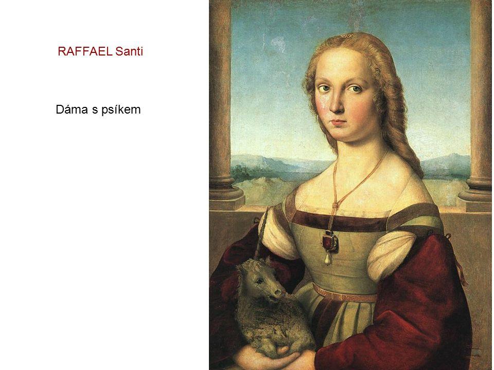 RAFFAEL Santi Dáma s psíkem
