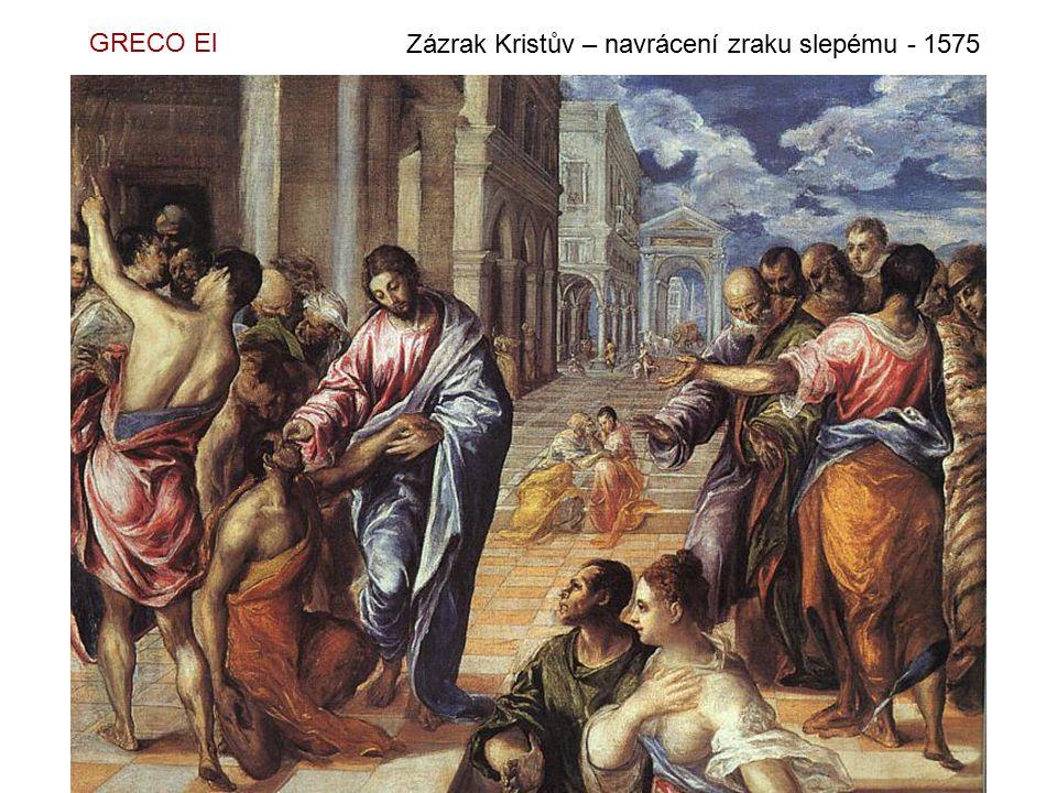GRECO El Zázrak Kristův – navrácení zraku slepému - 1575