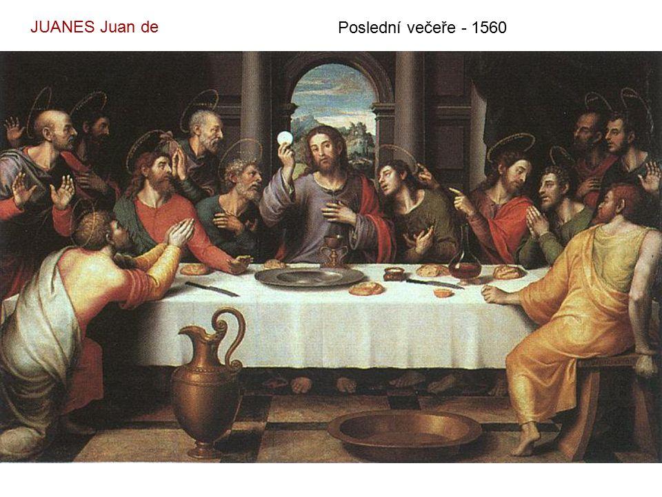 JUANES Juan de Poslední večeře - 1560