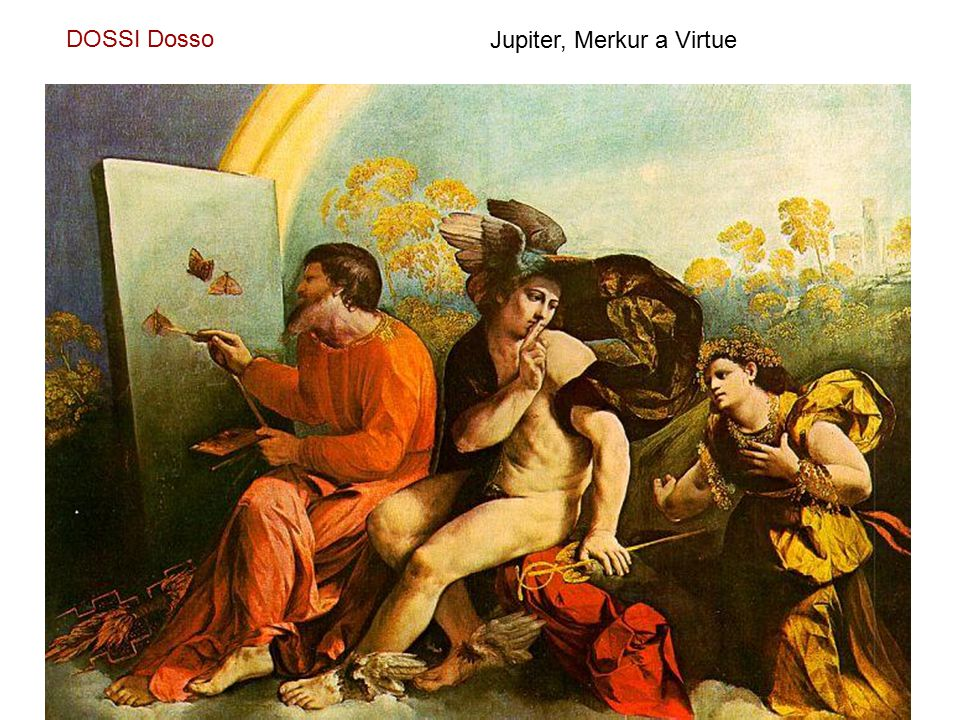 DOSSI Dosso Jupiter, Merkur a Virtue