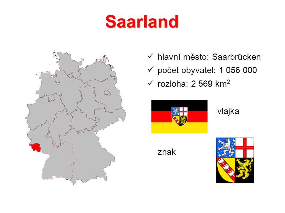 Saarland hlavní město: Saarbrücken počet obyvatel: 1 056 000