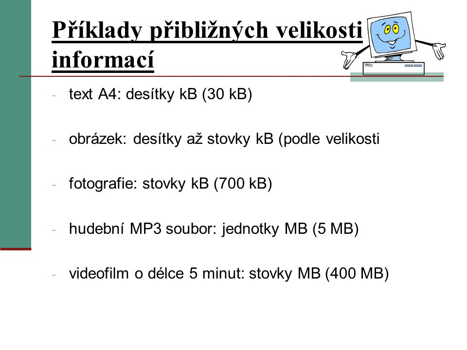 Příklady přibližných velikosti informací