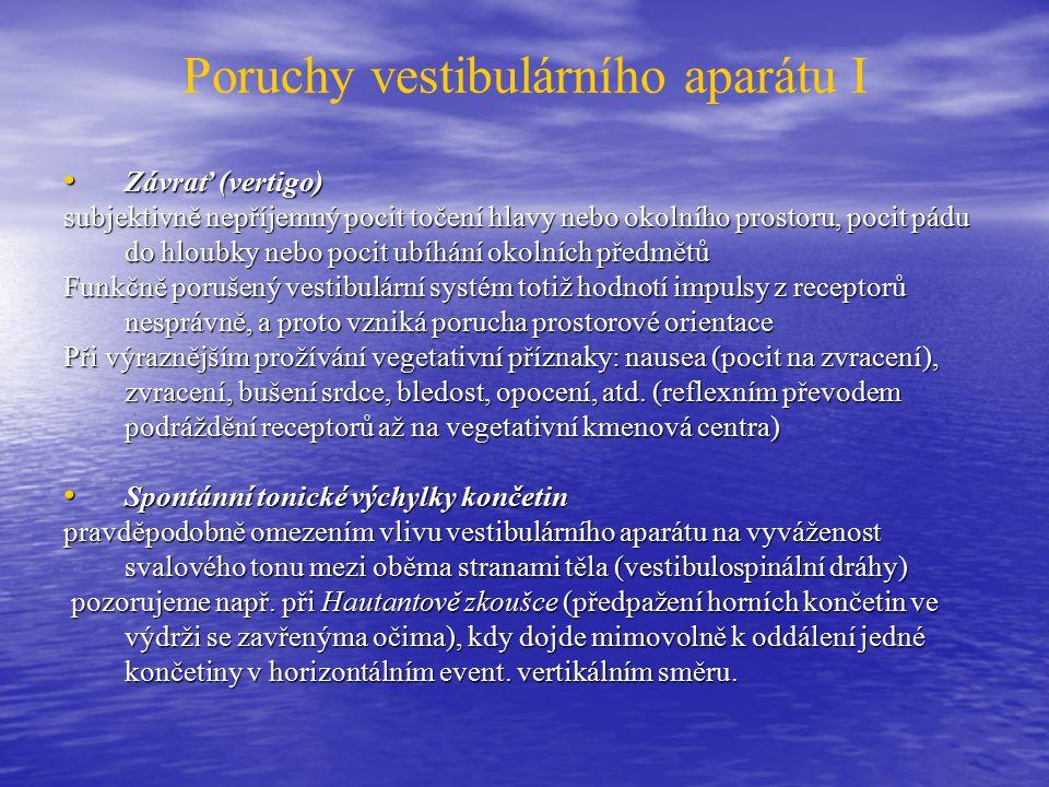 Poruchy vestibulárního aparátu I