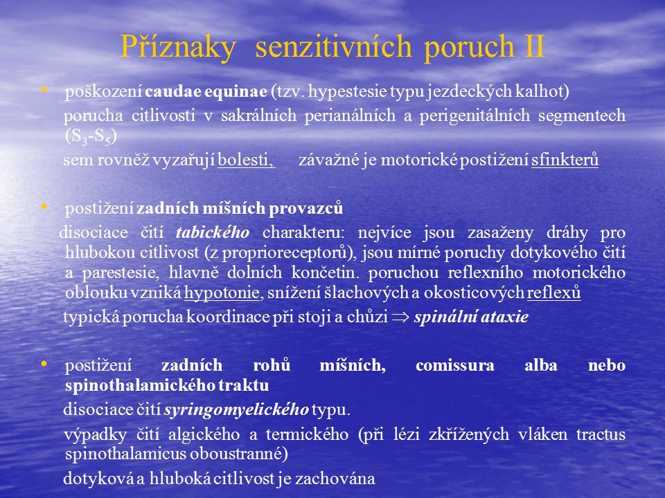 Příznaky senzitivních poruch II