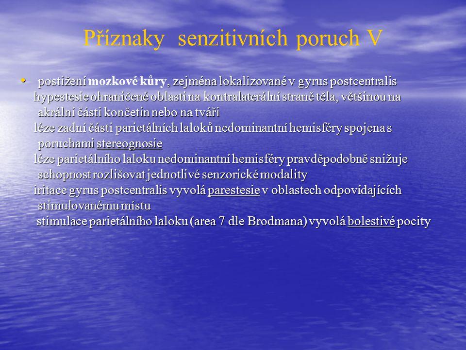 Příznaky senzitivních poruch V