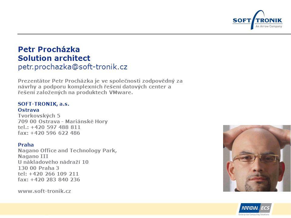 Petr Procházka Solution architect petr. prochazka@soft-tronik