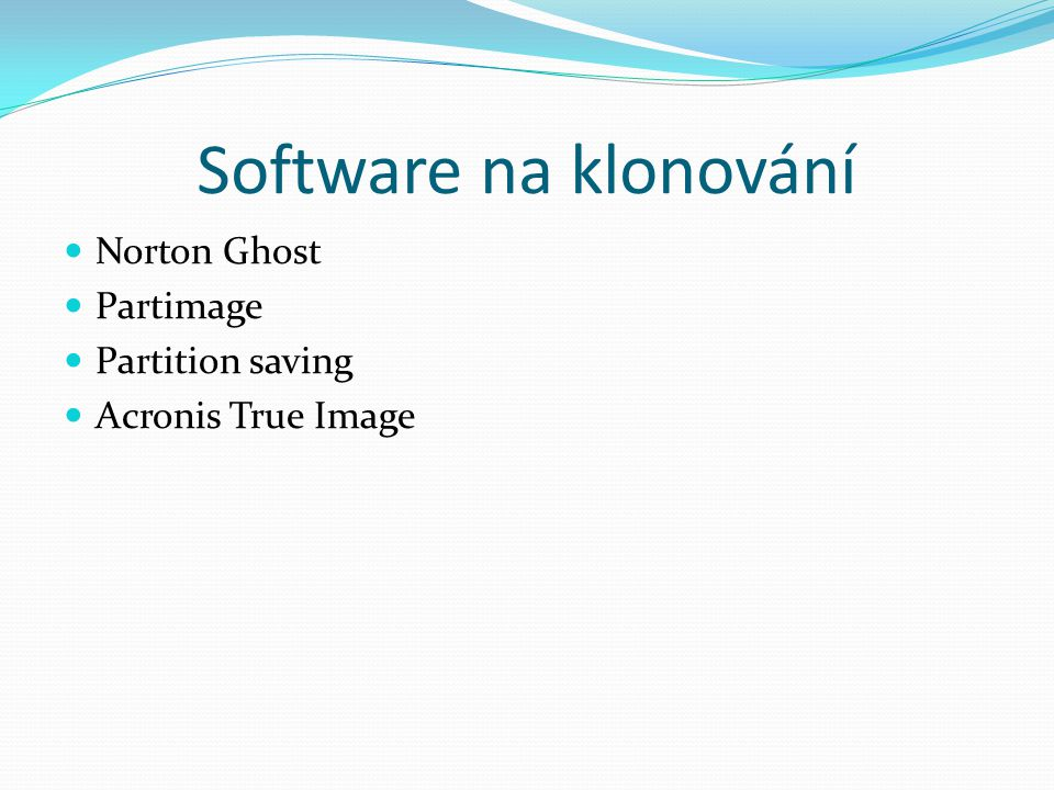 Software na klonování Norton Ghost Partimage Partition saving