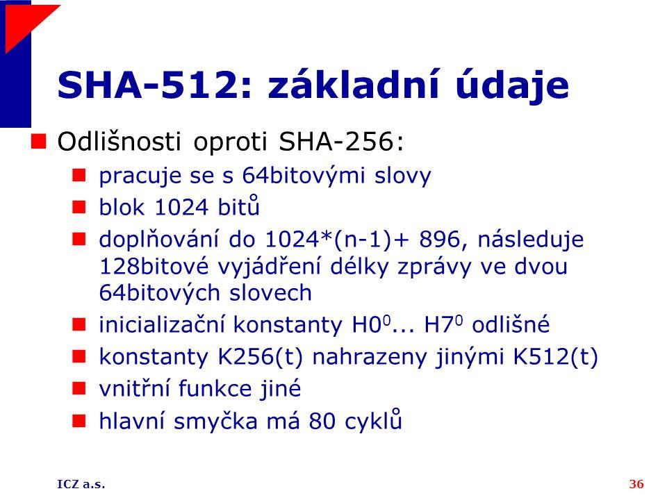 SHA-512: základní údaje Odlišnosti oproti SHA-256: