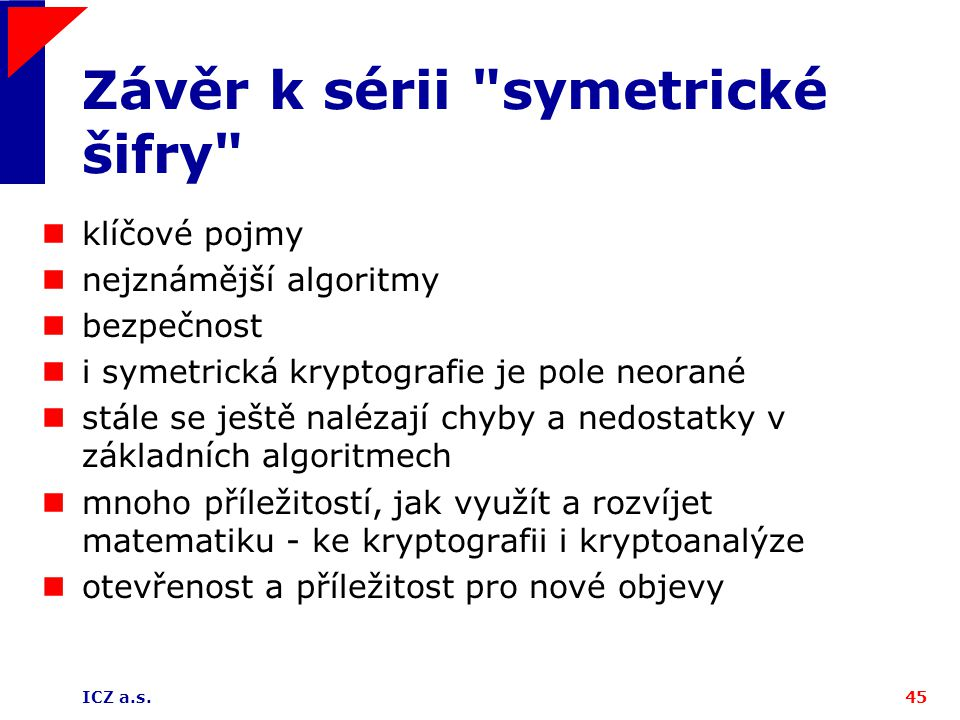 Závěr k sérii symetrické šifry