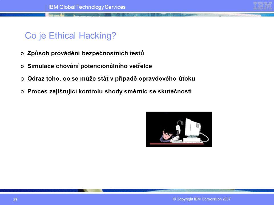 Co je Ethical Hacking Způsob provádění bezpečnostních testů