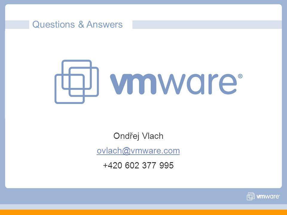 Questions & Answers Ondřej Vlach ovlach@vmware.com +420 602 377 995 38