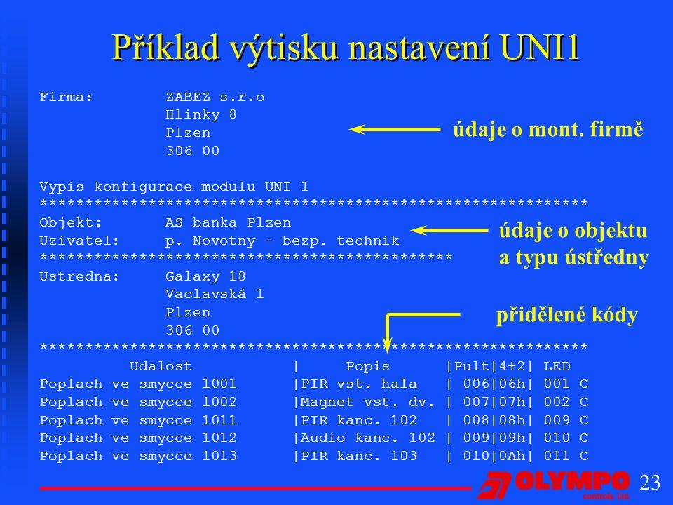 Příklad výtisku nastavení UNI1