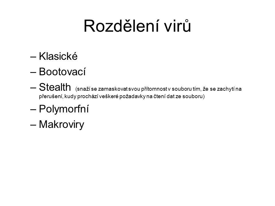Rozdělení virů Klasické Bootovací