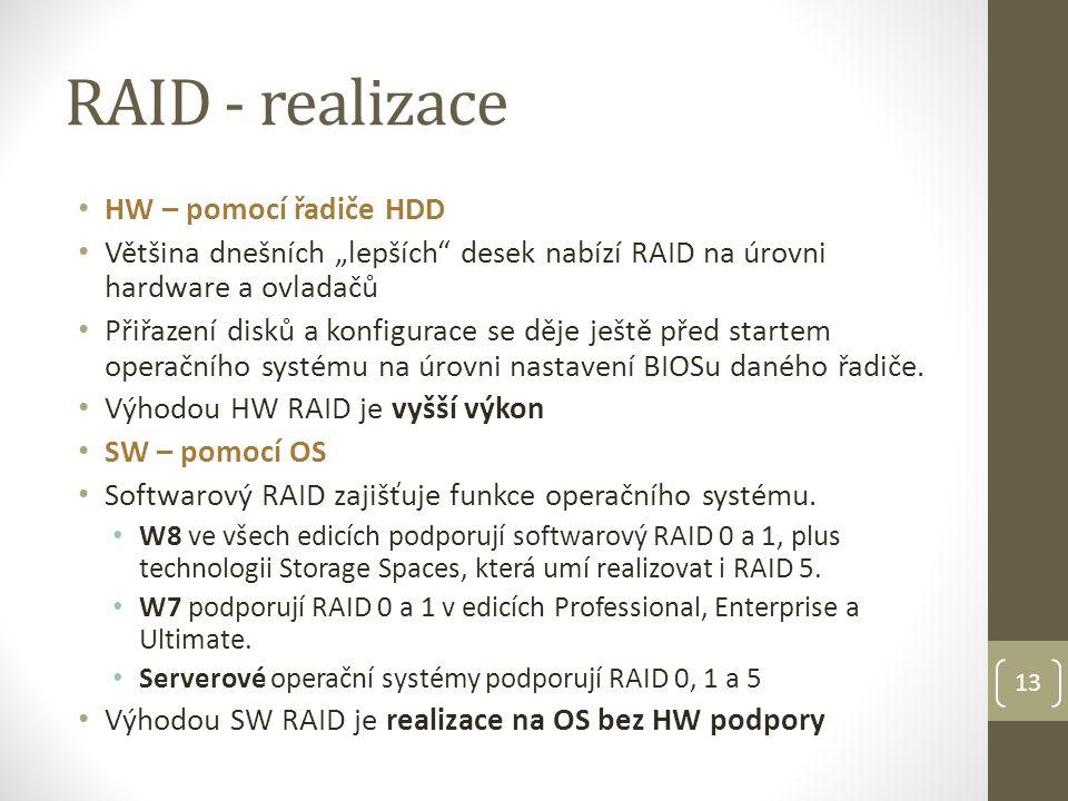 RAID - realizace HW – pomocí řadiče HDD
