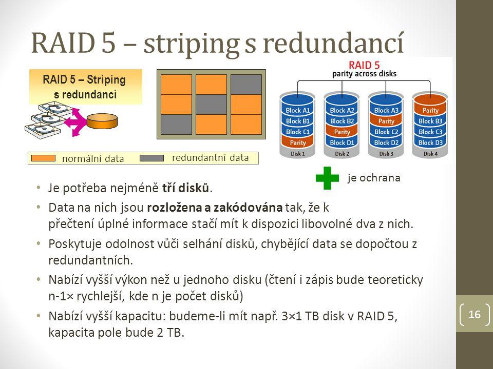 RAID 5 – striping s redundancí