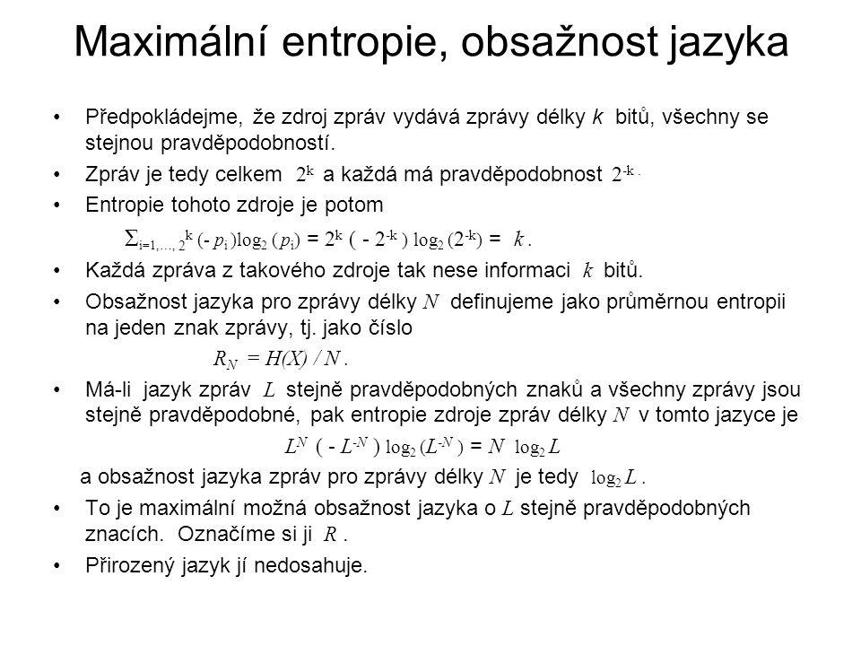 Maximální entropie, obsažnost jazyka