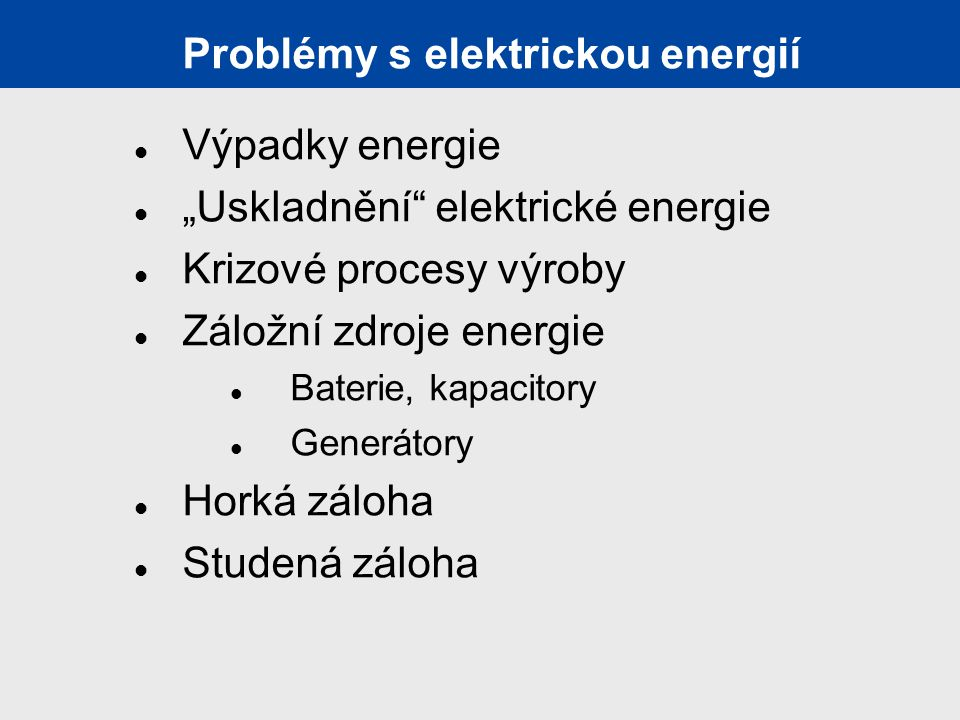 Problémy s elektrickou energií