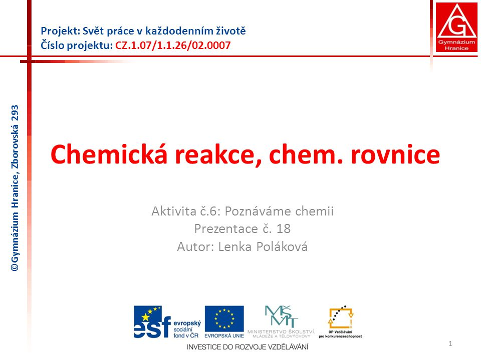 Chemická reakce, chem. rovnice