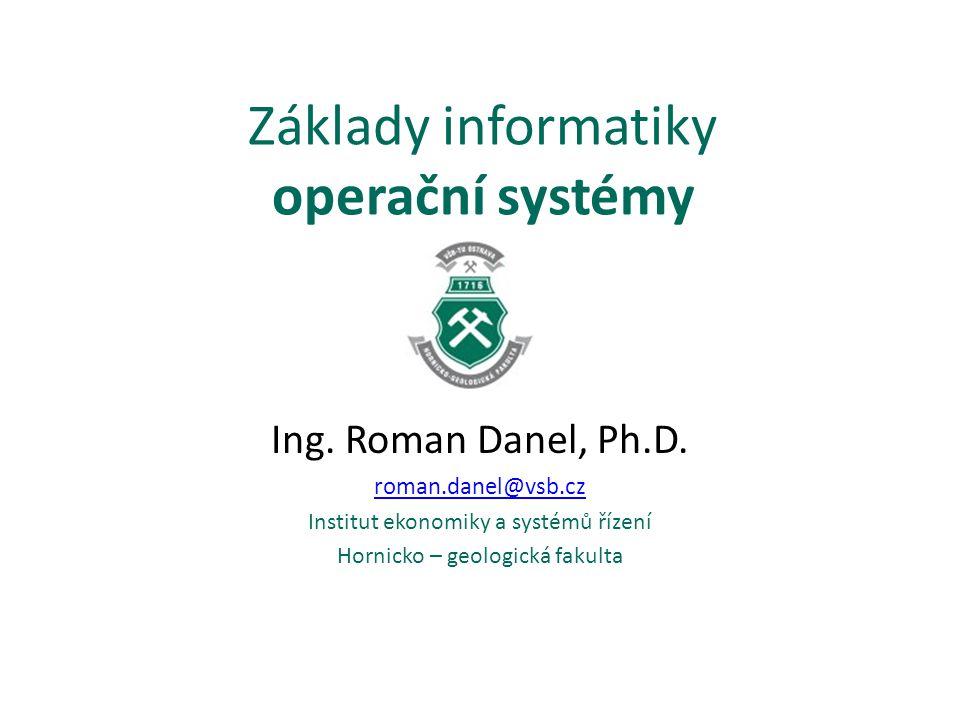 Základy informatiky operační systémy