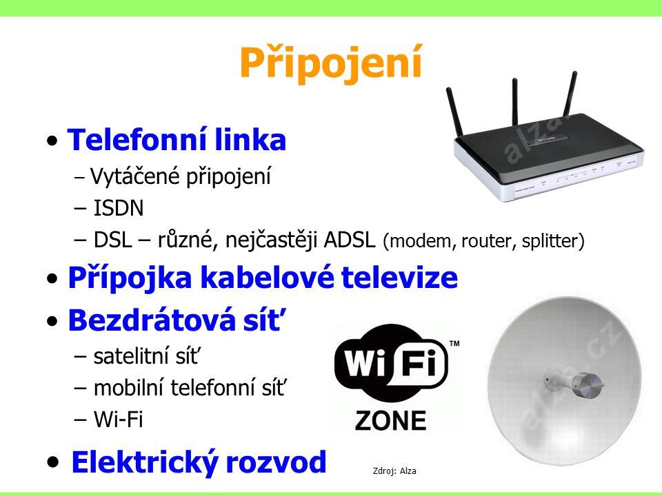 Připojení Elektrický rozvod Telefonní linka Přípojka kabelové televize