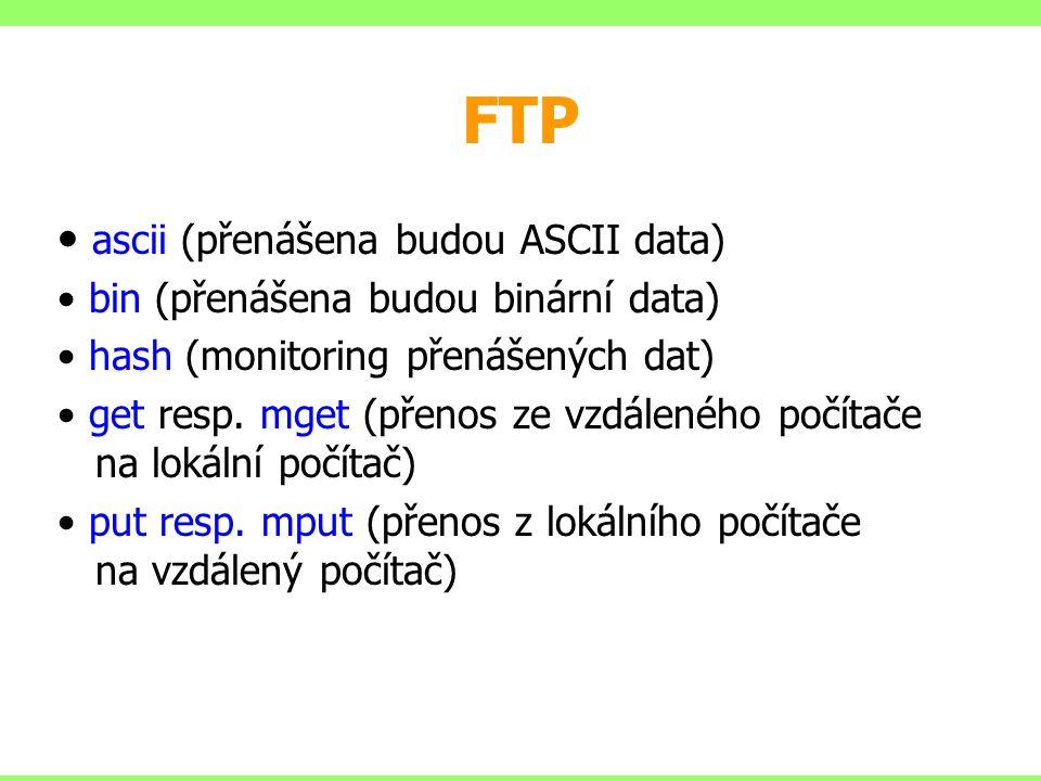 FTP ascii (přenášena budou ASCII data)