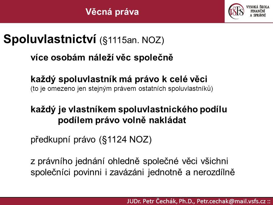 Spoluvlastnictví (§1115an. NOZ)