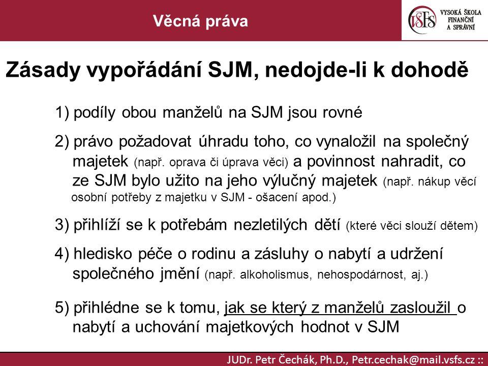 Zásady vypořádání SJM, nedojde-li k dohodě