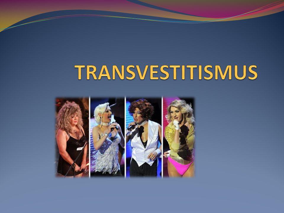 TRANSVESTITISMUS