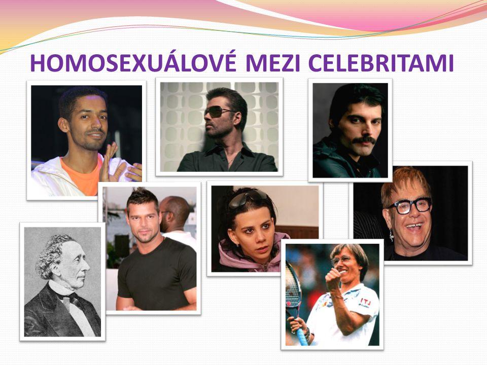 HOMOSEXUÁLOVÉ MEZI CELEBRITAMI