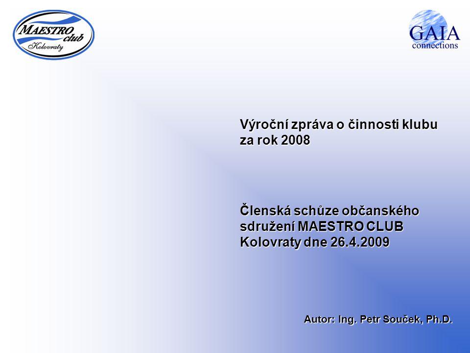 Výroční zpráva o činnosti klubu za rok 2008
