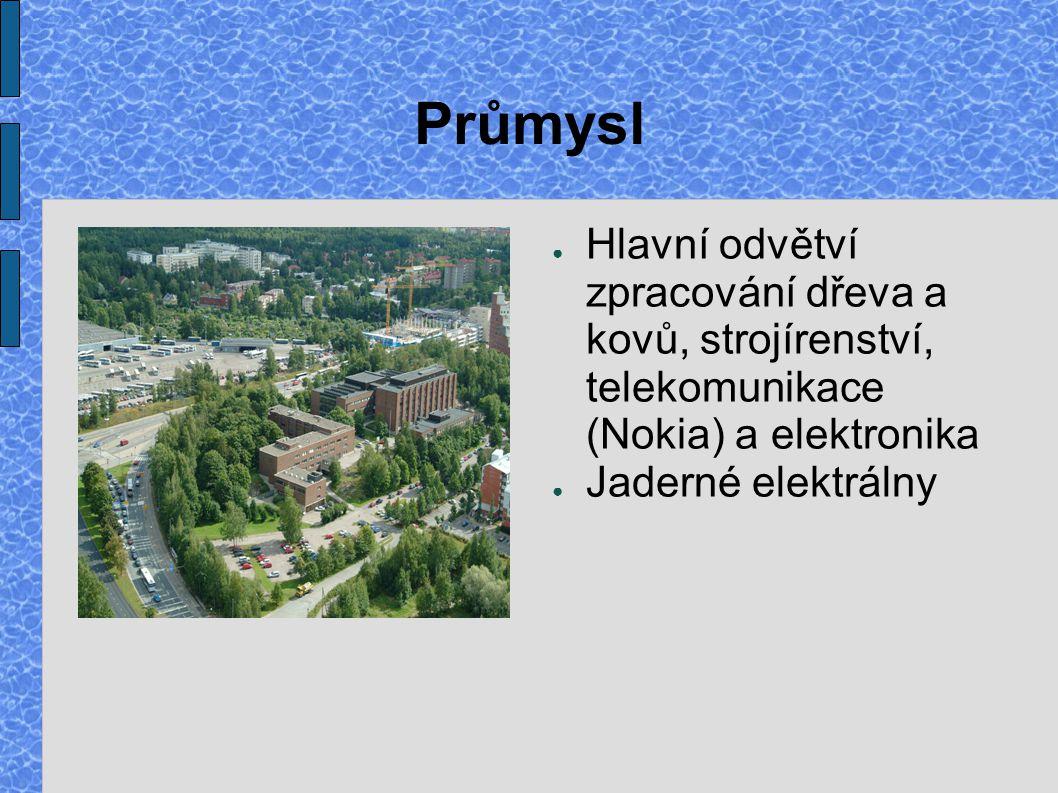 Průmysl Hlavní odvětví zpracování dřeva a kovů, strojírenství, telekomunikace (Nokia) a elektronika.