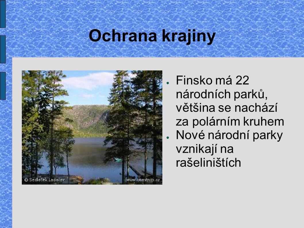 Ochrana krajiny Finsko má 22 národních parků, většina se nachází za polárním kruhem.