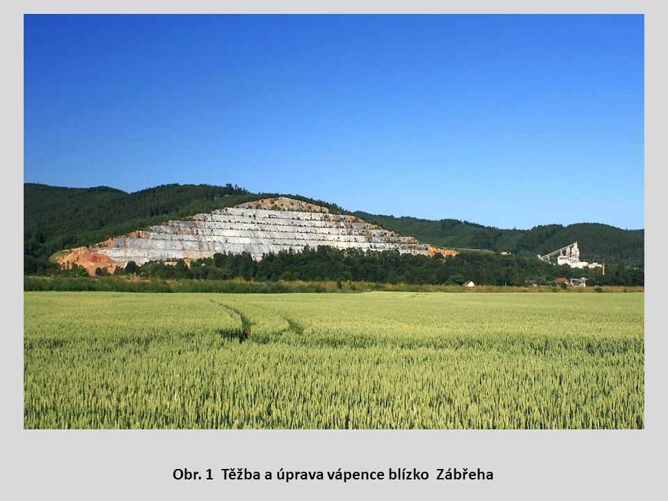 Obr. 1 Těžba a úprava vápence blízko Zábřeha