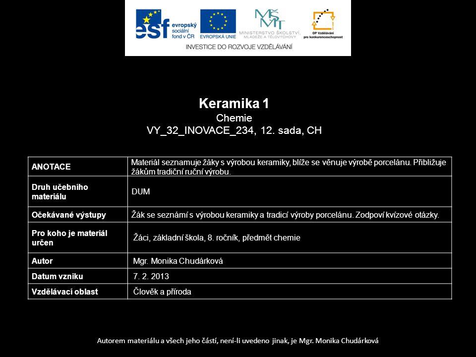 Keramika 1 Chemie VY_32_INOVACE_234, 12. sada, CH ANOTACE