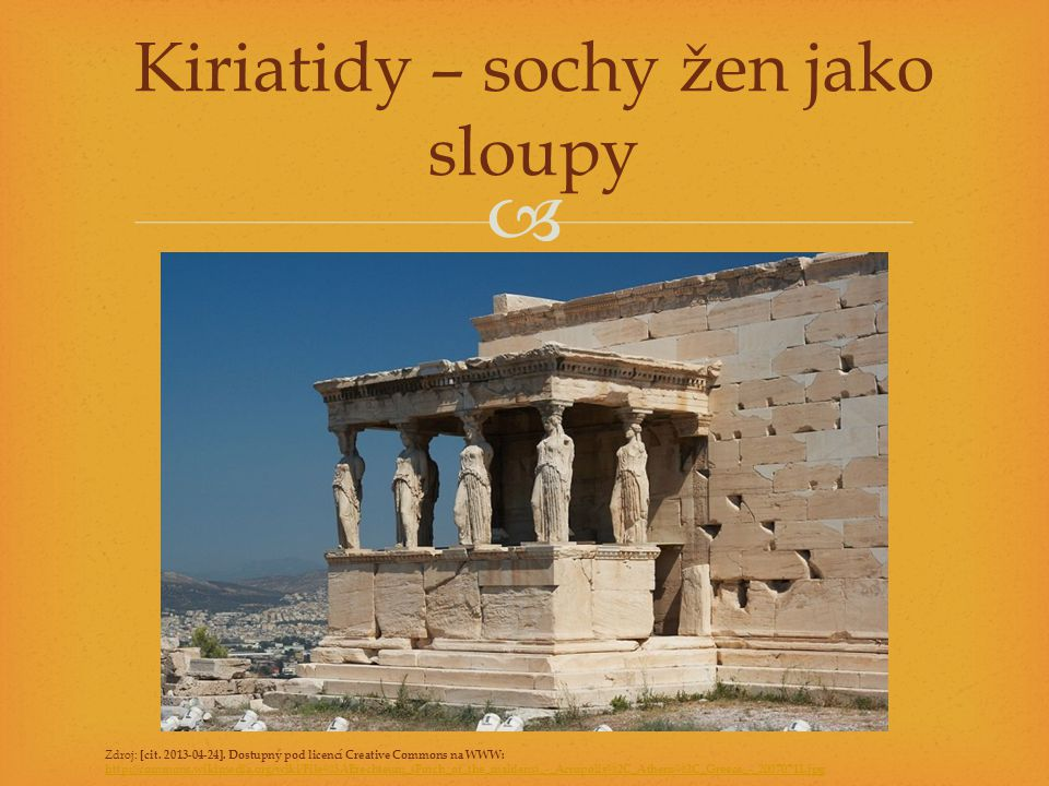 Kiriatidy – sochy žen jako sloupy