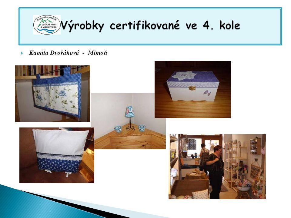 Výrobky certifikované ve 4. kole Výrobky certifikované ve 4. kole