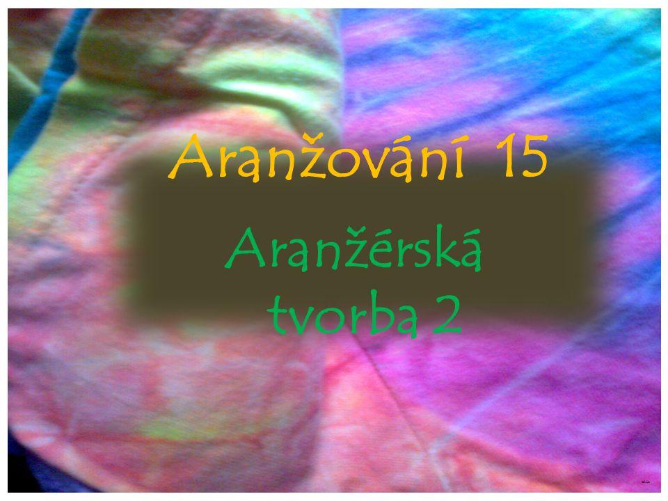 Aranžování 15 Aranžérská tvorba 2 ©c.zuk
