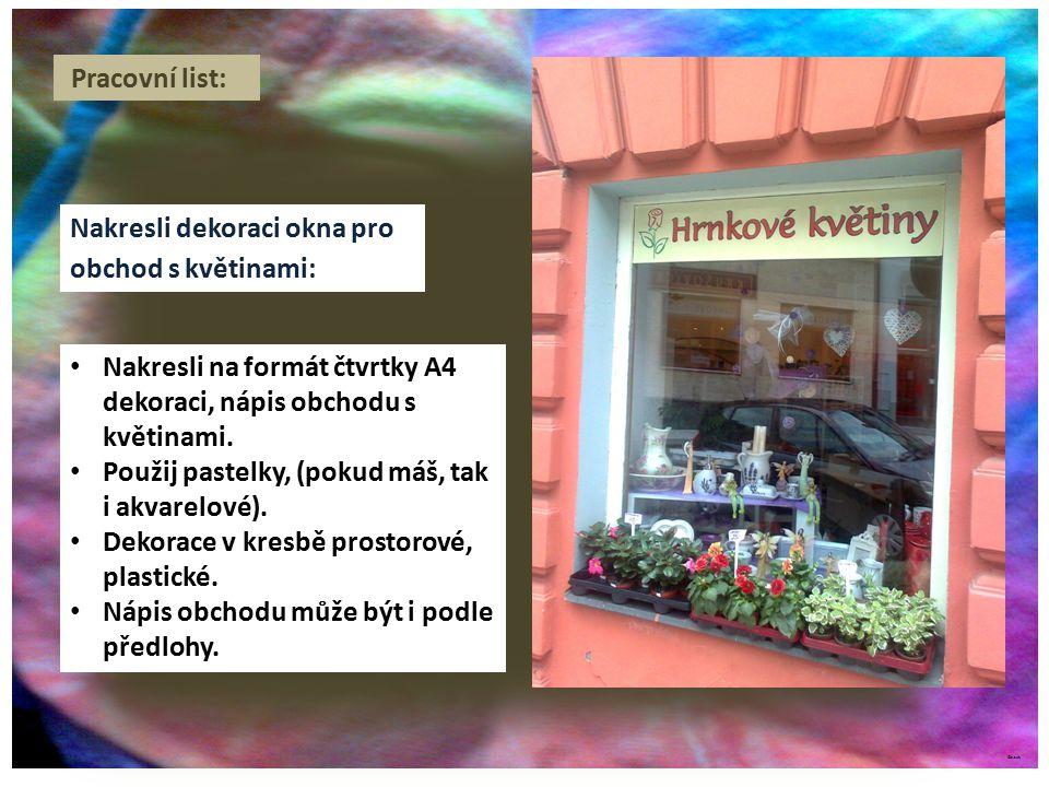 Nakresli dekoraci okna pro obchod s květinami: