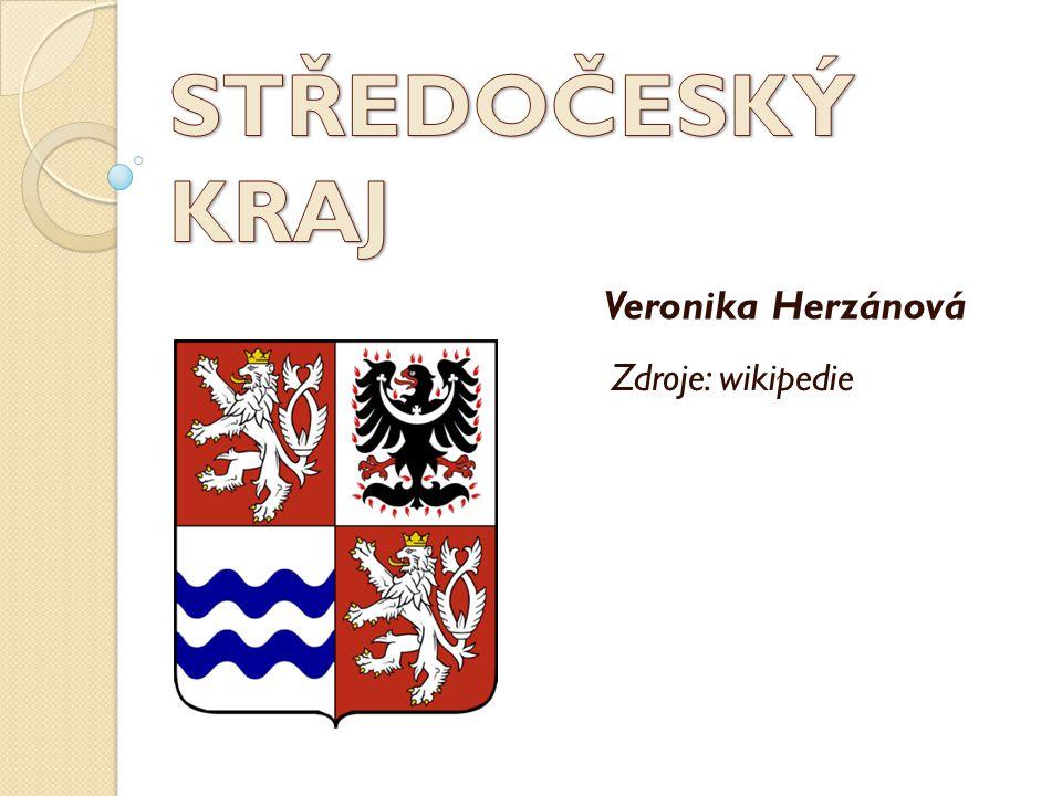 STŘEDOČESKÝ KRAJ Veronika Herzánová Zdroje: wikipedie