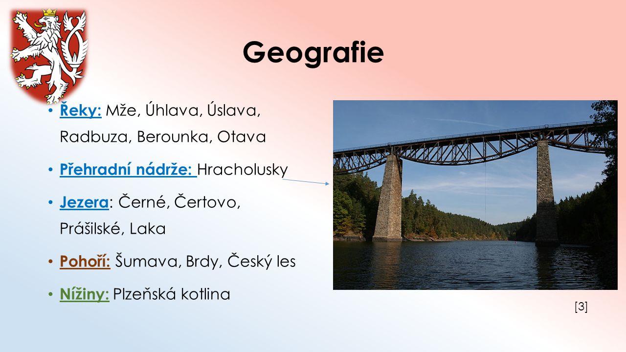 Geografie Řeky: Mže, Úhlava, Úslava, Radbuza, Berounka, Otava