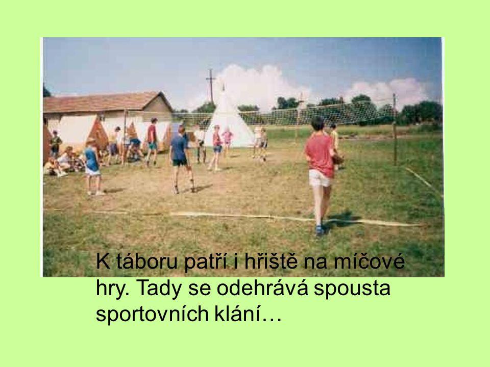 K táboru patří i hřiště na míčové hry
