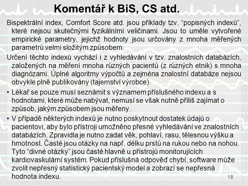 Komentář k BiS, CS atd.