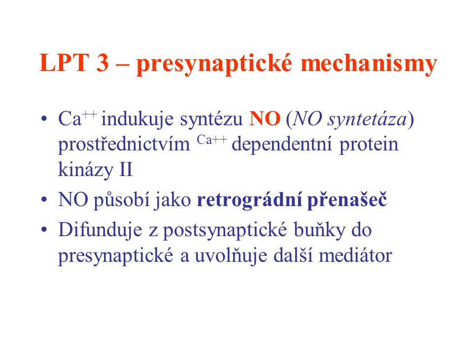 LPT 3 – presynaptické mechanismy