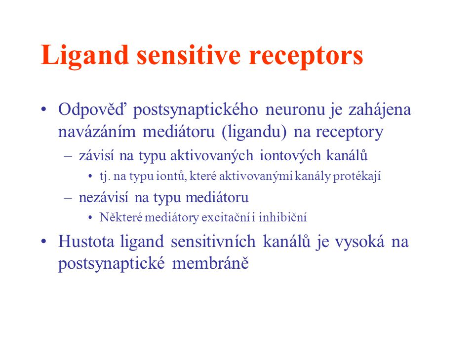 Ligand sensitive receptors