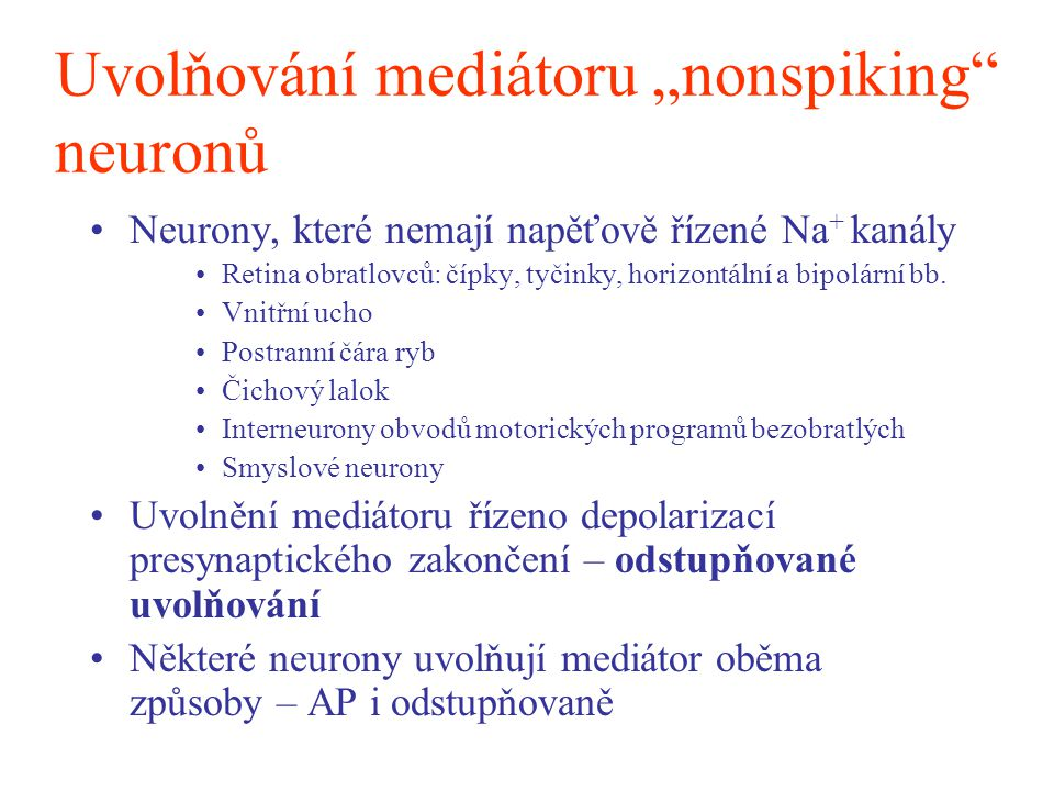 """Uvolňování mediátoru """"nonspiking neuronů"""