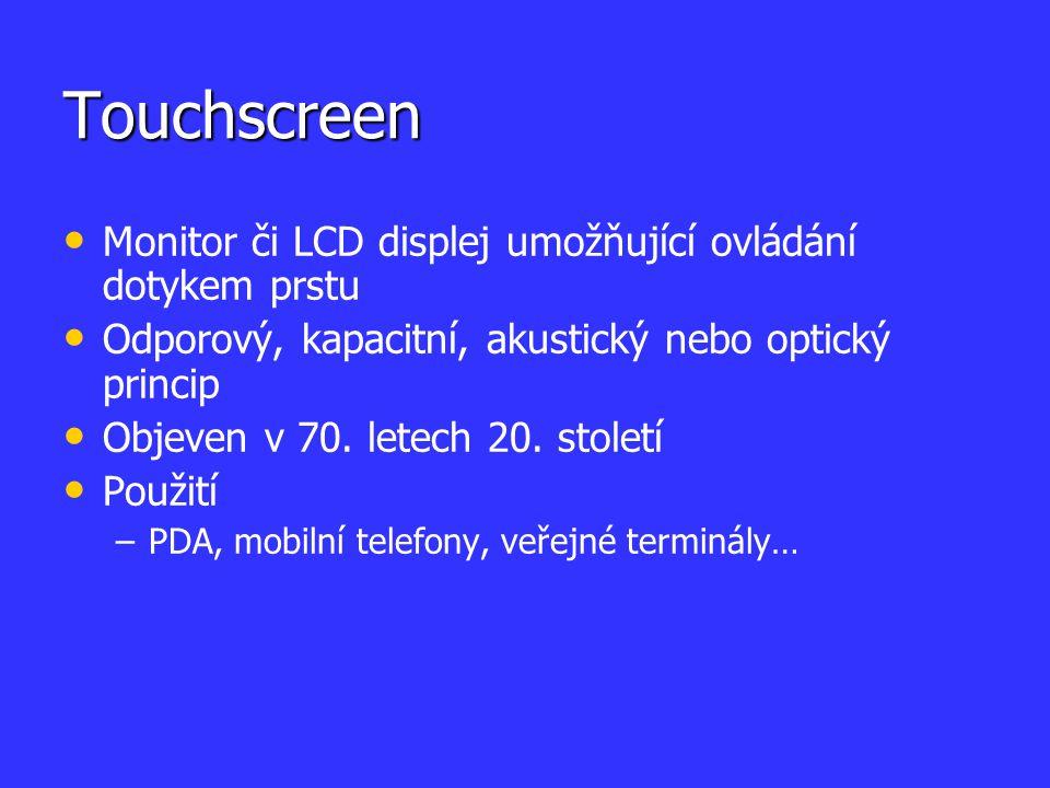 Touchscreen Monitor či LCD displej umožňující ovládání dotykem prstu