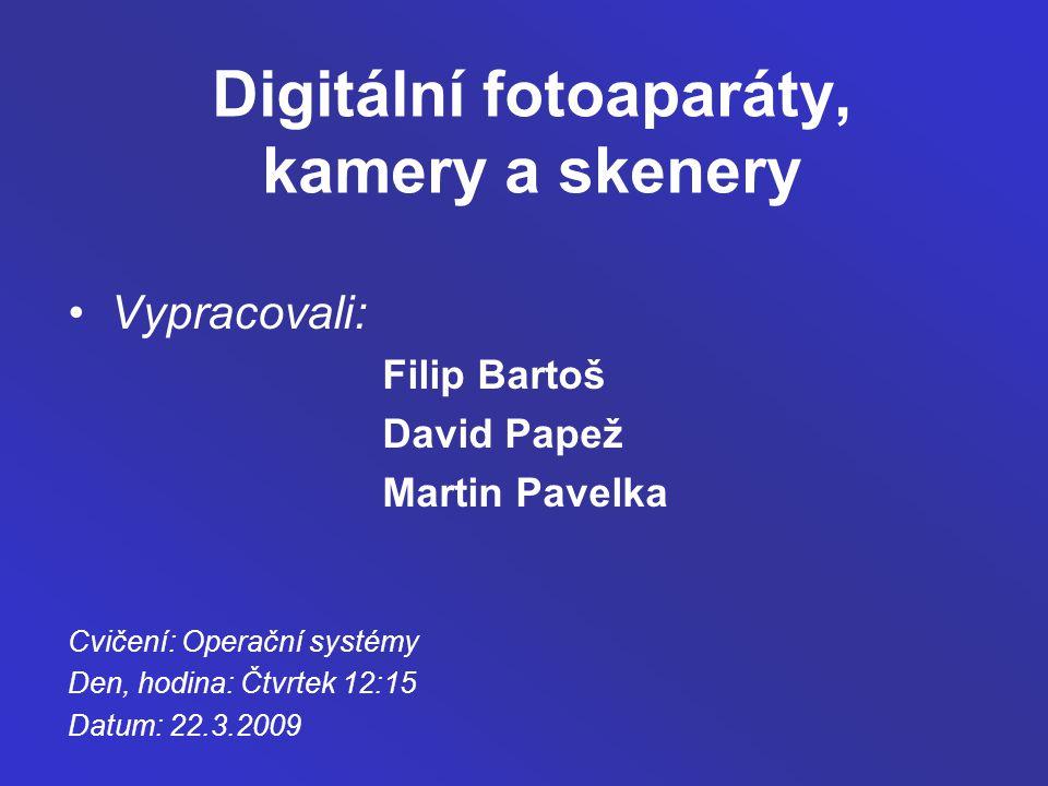 Digitální fotoaparáty, kamery a skenery