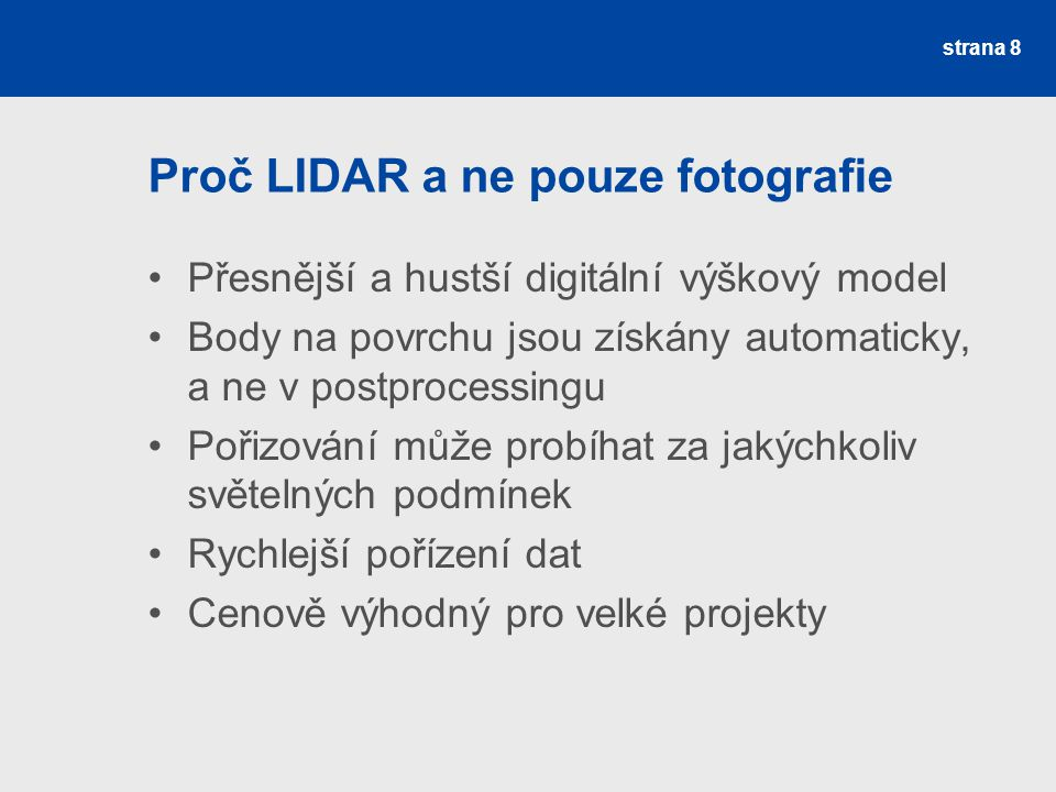 Proč LIDAR a ne pouze fotografie