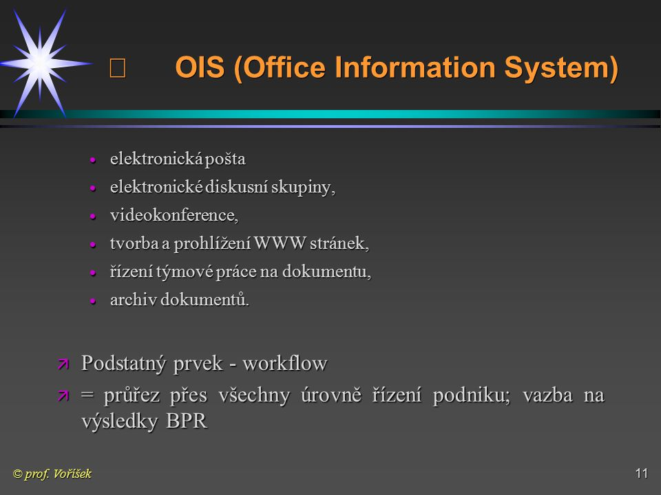 ¨ OIS (Office Information System)